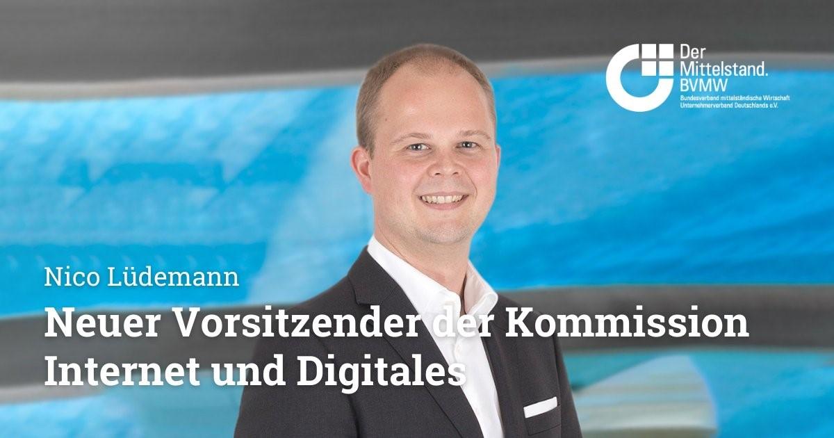 Nico Lüdemann neuer Vorsitzender der BVMW-Kommission Internet und Digitales